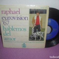 Discos de vinilo: RAPHAEL - EUROVISION 1967 * HABLEMOS DEL AMOR + 3 * / HISPAVOX - AÑO 1967. Lote 93362260