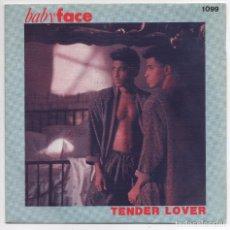 Discos de vinilo: BABYFACE - TENDER LOVER - SINGLE ZAFIRO - 10112538 - ESPAÑA 1989. Lote 93398955