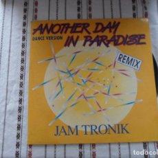 Disques de vinyle: ANOTHER DAY IN PARADISE JAM TRONIK. Lote 93476315