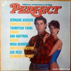 Discos de vinilo: V / A : BSO PERFECT [ESP 1985] WHAM, POINTER SISTERS, LOU REED, WHITNEY HOUSTON, THOMPSON TWINS. Lote 93535170