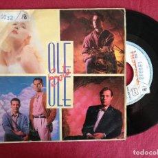 Discos de vinil: OLE OLE, SOLA CON UN DESCONOCIDO (HISPAVOX) SINGLE. Lote 93595515