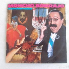 Discos de vinilo: MONCHO BORRAJO, MONCHORRADAS, LP EDICION ESPAÑOLA 1986, CBS. Lote 93596245