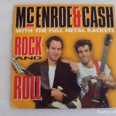 Discos de vinilo: JOHN MCENROE & PAT CASH WITH THE FULL METAL RACKETS ROCK AND ROLL, MAXI-SINGLE EDICION INGLESA 1991. Lote 93598795