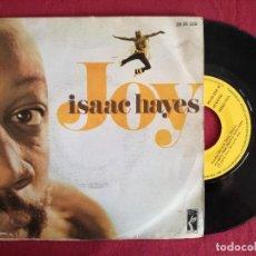 Discos de vinilo: ISAAC HAYES, JOY (POLYDOR) SINGLE ESPAÑA. Lote 93606010