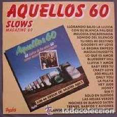 Discos de vinilo: AQUELLOS 60 - SLOWS MAGAZINE 60 - LP PROMO SPAIN 1981. Lote 194540110