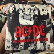 Discos de vinilo: AC & DC - YOU SHOOK ME ALL NIGHT LONG - SINGLE - HISPAVOX - SPAIN . Lote 93674985