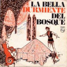 Discos de vinilo: SINGLE, LA BELLA DURMIENTE DEL BOSQUE.. Lote 93682095