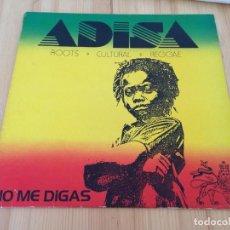 Discos de vinilo: ADISA- NO ME DIGAS-REGGAE EDICION ESPAÑOLA. Lote 93682935