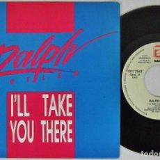 Discos de vinilo: RAPH BUTLER - I'LL TAKE YOU THERE - SINGLE 2 VERSIONES - ZAFIRO 1989 SPAIN. Lote 93704420