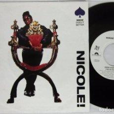 Discos de vinilo: NIKKE NICOLE - NIKKE DOES IT BETTER - SINGLE - POLYDOR 1991 GERMANY. Lote 93706080