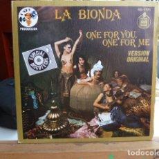 Discos de vinilo: LA BIONDA -ONE FOR YOU ONE FOR ME .. Lote 93708190