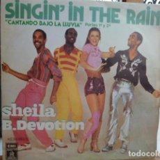 Discos de vinilo: SHEILA B. DEVOTION -SINGIN IN THE RAIN -. Lote 93708420