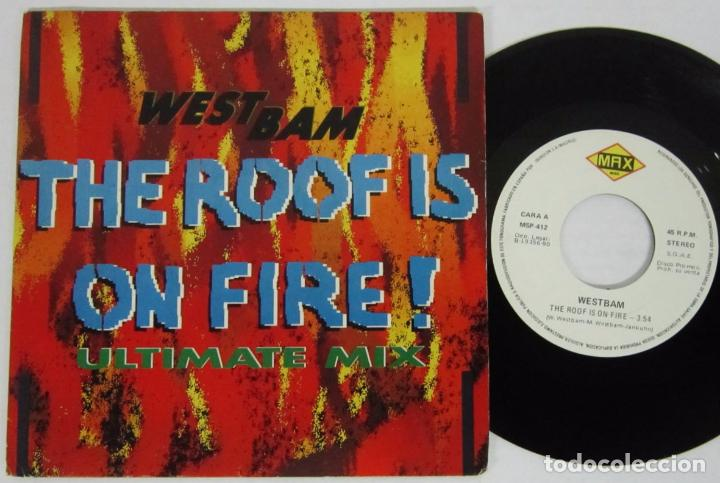 Discos de vinilo: WESTBAN - THE ROOF IS NO FIRE / ULTIMATE MIX - SINGLE - MAX 1990 SPAIN - PROMO - Foto 1 - 93708525