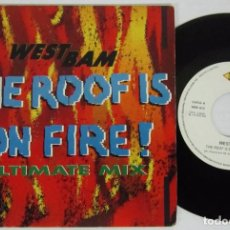 Discos de vinilo: WESTBAN - THE ROOF IS NO FIRE / ULTIMATE MIX - SINGLE - MAX 1990 SPAIN - PROMO. Lote 93708525