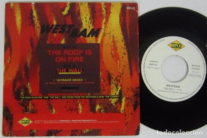 Discos de vinilo: WESTBAN - THE ROOF IS NO FIRE / ULTIMATE MIX - SINGLE - MAX 1990 SPAIN - PROMO - Foto 2 - 93708525