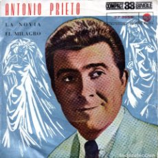 Discos de vinilo: SINGLE, ANTONIO PRIETO.. Lote 93712410