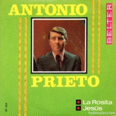 Discos de vinilo: SINGLE, ANTONIO PRIETO.. Lote 93712560