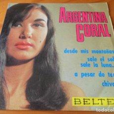 Discos de vinilo: ARGENTINA CORAL - DESDE MIS MONTAÑAS/ CHIVATO/ SALE EL SOL SALE LA LUNA + 1 - EP 1965. Lote 93738225