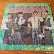 Discos de vinilo: LOS ANGELES - MAÑANA MAÑANA/ NO PIENSES. Lote 111946312