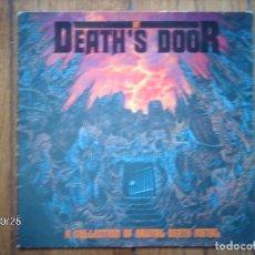 Discos de vinilo: AT DEATH´S DOOR - A COLLECTION OF BRUTAL DEATH METAL - SEPULTURA + PESTILENCE + DEICIDE + DEATH.... Lote 93742770