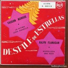 Discos de vinilo: DESFILE DE ESTRELLAS -- VAUGHN MONROE - LA ULTIMA // RALPH FLANAGAN - MARSELLESA . SINGLE . RCA . Lote 93755115