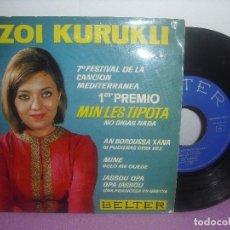 Discos de vinilo: ZOI KURUKLI - MIN LES TIPOTA + 3 * 7º FESTIVAL DE LA CANCION MEDITERRANEA * / BELTER - AÑO 1965. Lote 93776025