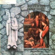 Discos de vinilo: NOCHEBUENA EN MONTSERRAT - ESCOLANIA DE MONTSERRAT . DOMIRENEU SEGARRA . 1972 . LP COLUMBIA. Lote 93778355