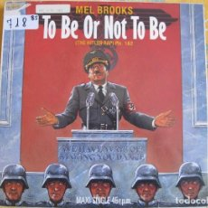 Discos de vinilo: MAXI - MEL BROOKS - TO BE OR NOT TO BE (THE HITLER RAP) PARTES 1 Y 2 (SPAIN, ISLAND 1984). Lote 93782885