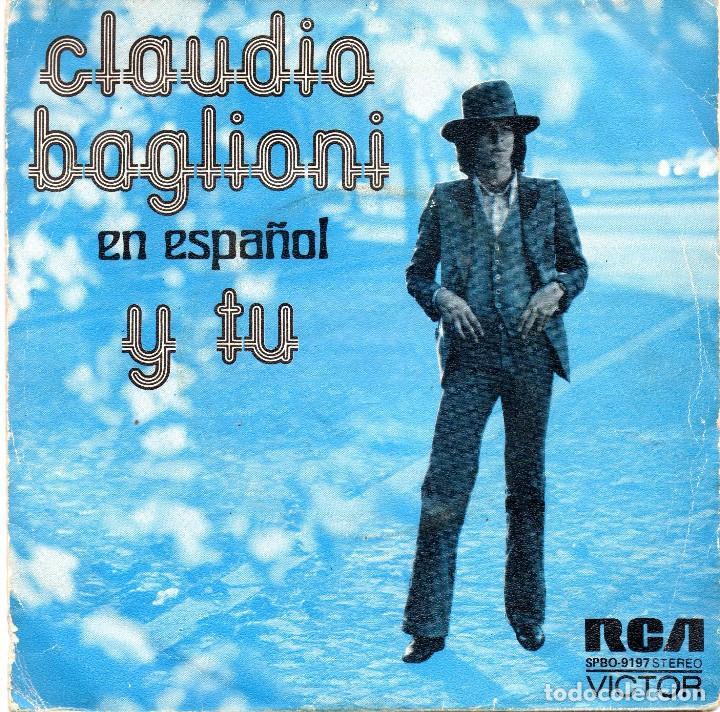 XX SINGLE, CLAUDIO BAGLIONI. (Música - Discos - Singles Vinilo - Cantautores Internacionales)