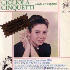 Discos de vinilo: GIGLIOLA CINQUETTI – CANTA EN ESPAÑOL - NO TIENE EDAD + 3 TEMAS - EP SAN REMO 1964 . Lote 93814400