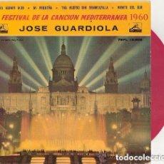 Discos de vinilo: JOSE GUARDIOLA - 2ª FESTIVAL DE LA CANCION MEDITERRANEA 1960 - DISCO ROJO. Lote 93815595
