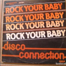 Discos de vinilo: DISCO CONNECTION ?– ROCK YOUR BABY - DANCE MUSIC 1982 - MAXI - P. Lote 93832680