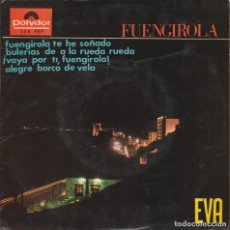 Discos de vinilo: EVA / FUENGIROLA TE HE SOÑADO + 3 (EP 1967). Lote 103915984
