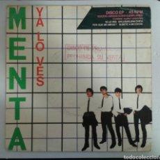 Discos de vinilo: MENTA. SINGLE EP PROMOCIONAL. YA LO VES/POR QUÉ ME MIRAS/UN LUGAR, UNA CHICA... ODEÓN. 1980. . Lote 93869510