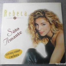 Discos de vinilo: REBECA - SOLO AMANTE 12'' DISCO DE VINILO. Lote 96676567