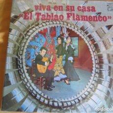 Discos de vinilo: VIVA EN SU CASA EL TABLAO FLAMENCO LP MH 1973 - ANTONIO MAYA - PEDRO MONTOYA - MANOLO MAIRENA. Lote 93879235