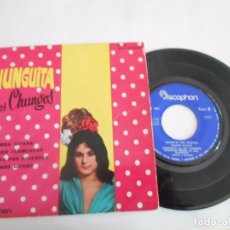 Discos de vinilo: CHUNGUITA CON LOS CHUNGOS -EP RUMBA GITANA +3. Lote 93902855