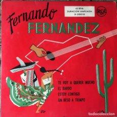 Discos de vinilo: FERNANDO FERNANDEZ - TE VOY A QUERER MUCHO + 3 . SINGLE . RCA ESPAÑA. Lote 93906595