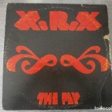 Discos de vinilo: X.R.X - THE FLY 12'' DISCO DE VINILO. Lote 93915025