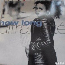 Discos de vinilo: HOW LONG ULTRA NATE. Lote 93932690