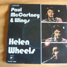 Discos de vinilo: PAUL MCCARTNEY & WINGS SG EMI 1973 HELEN WHEELS / COUNTRY DREAMER BEATLES. Lote 93958815