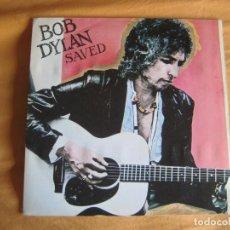 Discos de vinilo: BOB DYLAN SG CBS 1980 SAVED / ARE YOU READY . Lote 93961715