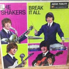 Discos de vinilo: LP - THE SHAKERS - BREAK IT ALL - AUDIO FIDELITY AFLP 2155 - 1966 USA. Lote 93967480