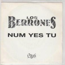 Dischi in vinile: LOS BERRONES / NON YES TU (SINGLE PROMO 1990) SOLO CARA A. Lote 94003375