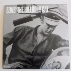Discos de vinilo: ELVIS PRESLEY - THE HILLBILLY CAT, 1982 LP - USA- DISCO DE VINILO EX/EX. Lote 94015565