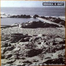 Discos de vinilo: BROMEA O QUE? : LA PISCINA [ESP 1988]. Lote 94016120