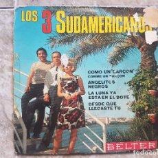 Discos de vinilo: LOS 3 SUDAMERICANOS . Lote 94024710