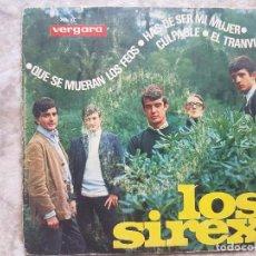 Discos de vinilo: LOS SIREX - QUE SE MUERAN LOS FEOS +3. Lote 94025290