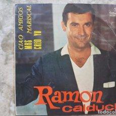 Discos de vinilo: RAMON CALDUCH - CIAO AMIGOS +3. Lote 94025530