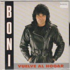 Discos de vinilo: BONI / VUELVE AL HOGAR / AGUA DE TUS LABIOS (SINGLE PROMO 1990). Lote 94040505